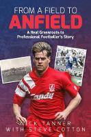 From a Field to Anfield: A...
