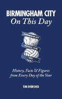 Birmingham City on This Day: History,...