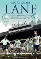 Glory, Glory Lane: The Extraordinary...