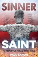 Sinner and Saint: The Inspirational...