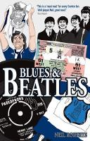 Blues and Beatles: Football, Family...