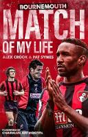 Bournemouth Match of My Life: ...