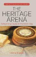 The Heritage Arena: Reinventing ...