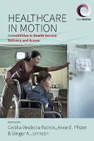 Healthcare in Motion: (Im)mobilities...