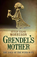 Grendel's Mother: The Saga of the...