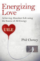Energizing Love: Achieving Abundant...