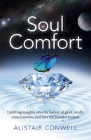 Soul Comfort: Uplifting Insights into...