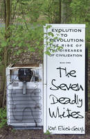 The Seven Deadly Whites: Evolution to...