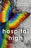 Hospital High: Based on a True Story