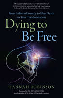 Dying to be Free: From Enforced...
