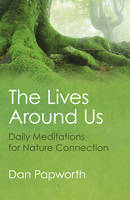 The Lives Around Us: Daily ...