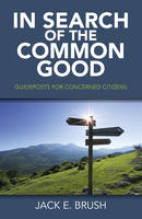 In Search of the Common Good:...