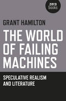 The World of Failing Machines:...