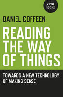Reading the Way of Things: Towards a...
