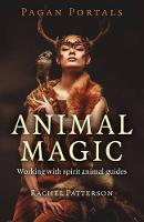Pagan Portals: Animal Magic