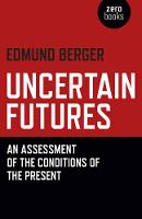Uncertain Futures: An Assessment of...