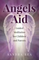 Angels Aid: Guided Meditation for...