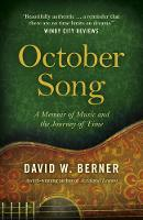 October Song: A Memoir of Music and...