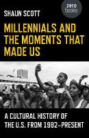 Millennials and the Moments That Made...