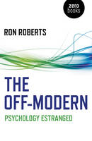 The Off-Modern: Psychology Estranged
