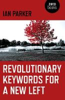 Revolutionary Keywords for a New Left