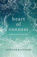 Heart of Oneness: A Little Book of...