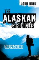 Alaskan Chronicles, The: The Provider