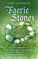 Faerie Stones: An Exploration of the...