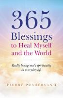 365 Blessings to Heal Myself and the...