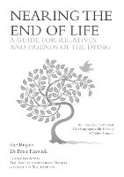 Nearing the End of Life: A Guide for...