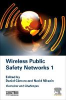Wireless Public Safety Networks:...