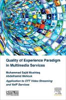 Quality of Experience Paradigm in...