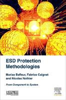 ESD Protection Methodologies: From...