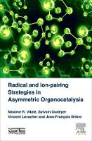 Radical and Ion-pairing Strategies in...