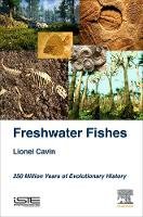 Freshwater Fishes: 250 Million Years...