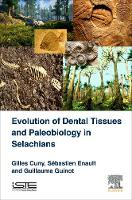 Evolution of Dental Tissues and...