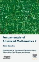Fundamentals of Advanced Mathematics...