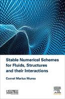Stable Numerical Schemes for Fluids,...