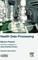 Health Data Processing: Systemic...