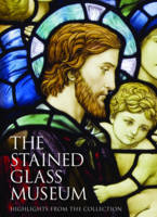 The Stained Glass Museum: Highlights...