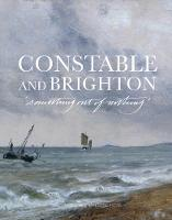 Constable and Brighton: Something Out...