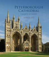 Peterborough Cathedral: A Glimpse of...
