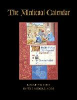 The Medieval Calendar: Locating Time...