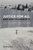 Justice for All and How to Achieve ...