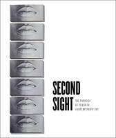 Second Sight: The Paradox of Vision ...