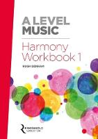 A Level Music Harmony Workbook 1