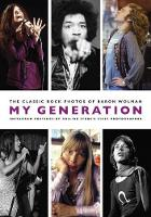 My Generation: The Classic Rock ...