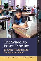 The School to Prison Pipeline: The...