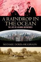 A Raindrop in the Ocean: The Life of ...