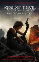 Resident Evil: The Final Chapter (The...